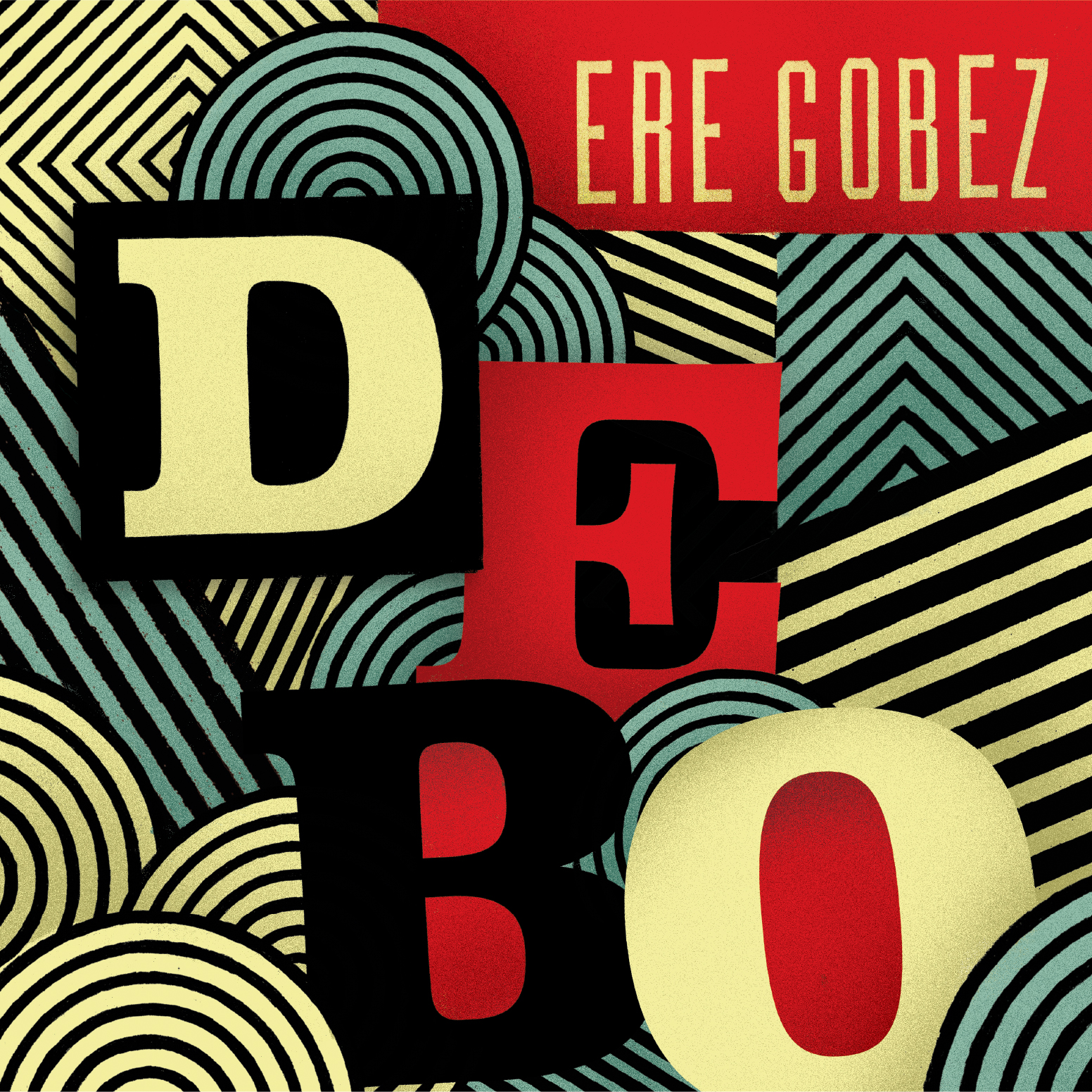 Debo Band - Ere Gobez