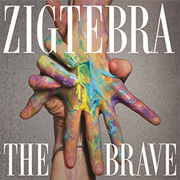 Zigtebra – The Brave