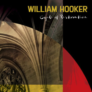 William Hooker – Cycle of Restoration
