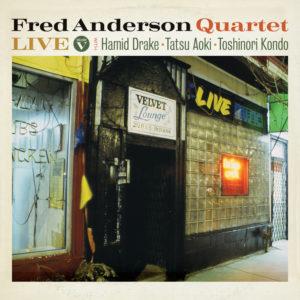 Fred Anderson Quartet – Live Volume V