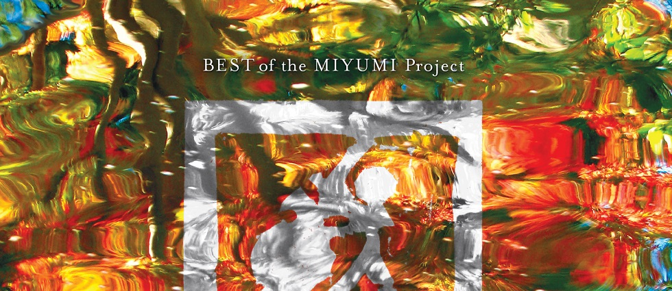 Best of the MIYUMI Project