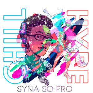 Syna So Pro – CHILL/HYPE