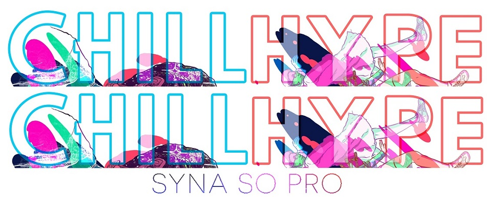 Syna So Pro - CHILL/HYPE