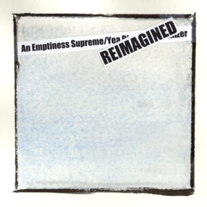 An Emptiness Supreme Reimagined
